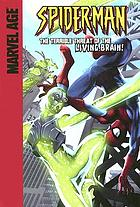 Spider-Man in The terrible threat of the living brain!