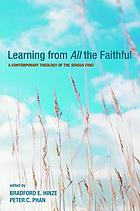 Learning from all the faithful : a contemporary theology of the sensus fidei