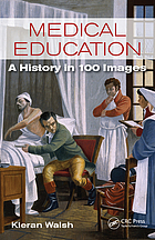 Medical education : a history in 100 images