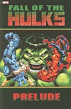 Hulk. Fall of the Hulks