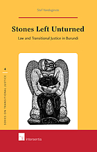 Stones left unturned: law and transitional justice in Burundi