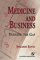 Medicine and business : bridging the gap