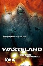 Wasteland. Book 02, Shades of God