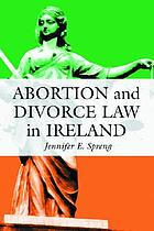 Abortion and divorce law in Ireland