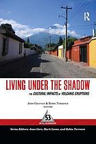 Living under the shadow : cultural impacts of volcanic eruptions