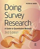 Doing survey research : a guide to quantitative methods
