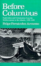 Before Columbus : exploration and colonisation from the Mediterranean to the Atlantic, 1229-1492