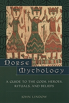 Norse mythology : a guide to the Gods, heroes, rituals, and beliefs