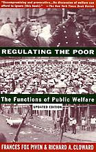 Regulating the poor : the functions of public welfare