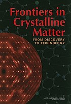 Frontiers in crystalline matter : from discovery to technology