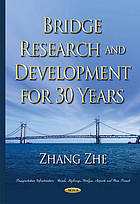 Bridge research and development for 30 years