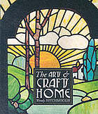 The arts & crafts home