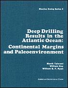 Deep drilling results in the Atlantic Ocean : continental margins and paleoenvironment