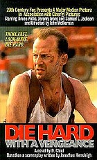 Die hard with a vengeance : a novel