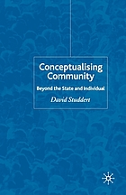 Conceptualising community : beyond the state and individual