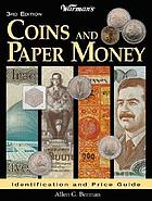 Warman's coins and paper money : identification and price guide