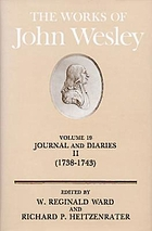 The works of John Wesley / 19 : Journal and diaries ; 2, 1738-43.