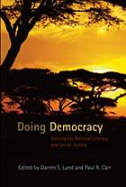 Doing democracy : striving for political literacy and social justice