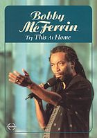 Bobby McFerrin : Try this at home