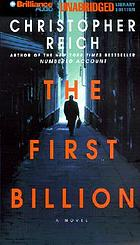 The first billion : a novel