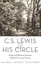 C.S. Lewis and his circle. Essays and memoirs from the Oxford C.S. Lewis Society.