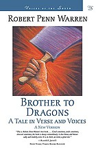 Brother to dragons : a tale in verse and voices