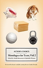 Actor's choice : monologues for teens. Vol. 2