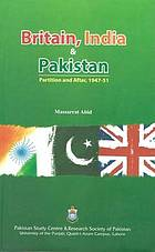 Britain, India and Pakistan : partition and after, 1947-51