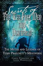 Secrets of The Wee Free Men and Discworld : the myths and legends of Terry Pratchett's multiverse