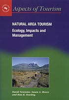 Natural area tourism : ecology, impacts and management
