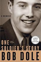 One soldier's story : a memoir