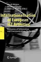 Internationalisation of European ICT activities : dynamics of information and communications technology