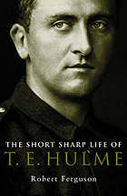 The short sharp life of T.E. Hulme