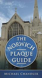 The Norwich Plaque Guide.