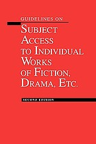 Guidelines on subject access to individual works of fiction, drama, etc.