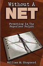 Without a net : preaching in the paperless pulpit