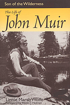 Son of the wilderness : the life of John Muir