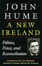 A new Ireland : politics, peace, and reconciliation