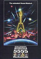 Daft Punk & Leiji Matsumoto's Interstella 5555 : the 5tory of the 5ecret 5tar 5ystem