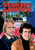 Starsky & Hutch. / The complete fourth season