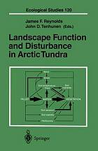 Landscape function and disturbance in Arctic tundra : with 47 tables