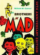 William M. Gaines' The brothers Mad