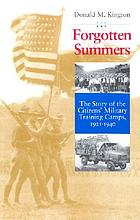 Forgotten summers : the story of the Citizens' Military Training Camps, 1921-1940