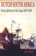 Dutch South Africa : early settlers at the Cape, 1652-1708