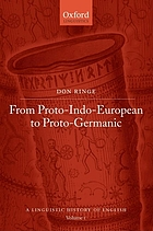 A History of English : From Proto-Indo-European to Proto-Germanic