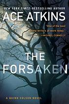 The forsaken : a Quinn Colson novel