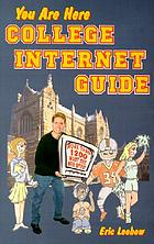 You are here college Internet guide