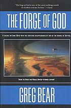 The forge of God