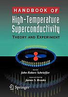 Handbook of high-temperature superconductivity : theory and applications