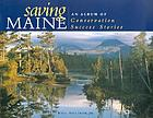 Saving Maine : an album of conservation success stories